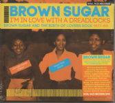 Brown Sugar - I'm In Love With A Dreadlocks (Soul Jazz) 2xLP